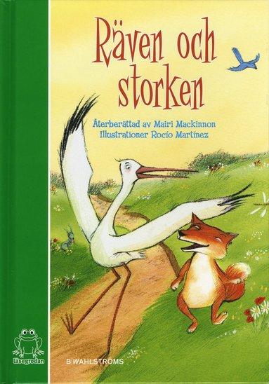 bokomslag Räven och Storken : baserad på Aisopos berättelse