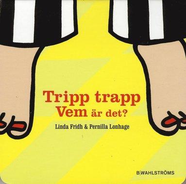 bokomslag Tripp trapp vem är det?