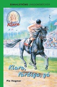 bokomslag Klara, färdiga, gå