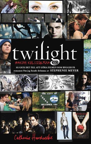 bokomslag Twilight : bakom kulisserna