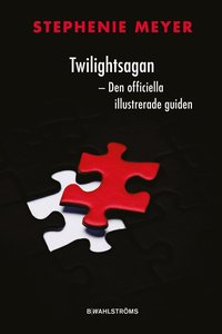 bokomslag Twilightsagan : den officiella illustrerade guiden