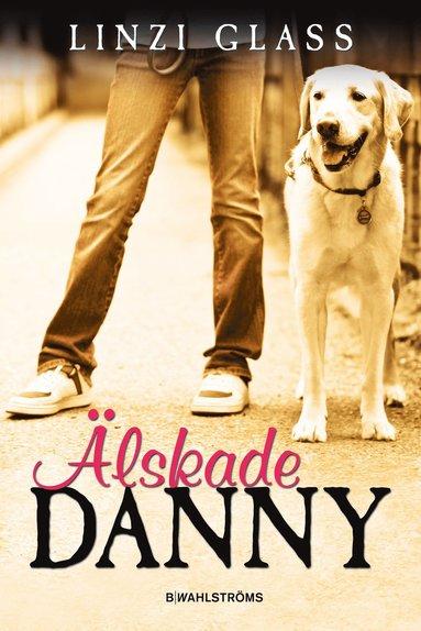 bokomslag Älskade Danny