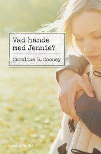 bokomslag Vad hände med Jennie?