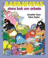 bokomslag Barbapapas stora bok om arbete