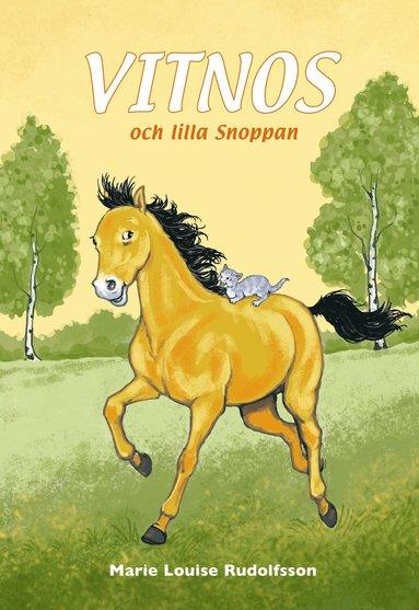 bokomslag Vitnos och lilla Snoppan