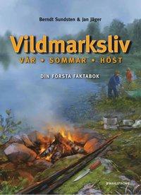 bokomslag Vildmarksliv : vår-sommar-höst