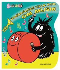 bokomslag Barbapapas lilla bok om musik
