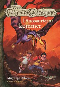 bokomslag Den magiska trädkojan 1. Dinosaurierna kommer