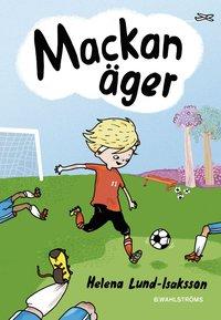 bokomslag Mackan äger