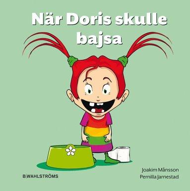 bokomslag När Doris skulle bajsa