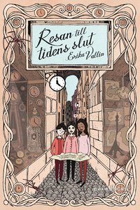 bokomslag Resan till tidens slut