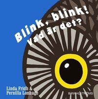 bokomslag Blink, blink! : vad är det?