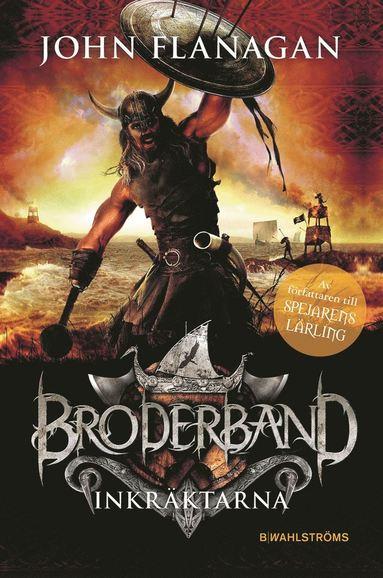 bokomslag Broderband 2. Inkräktarna