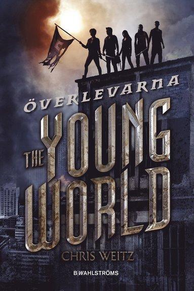 bokomslag The young world. Överlevarna