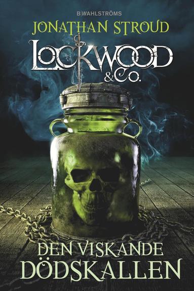 bokomslag Den viskande dödskallen - Lockwood & Co.