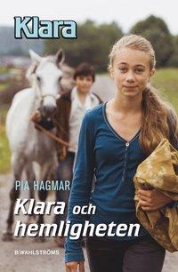 bokomslag Klara och hemligheten