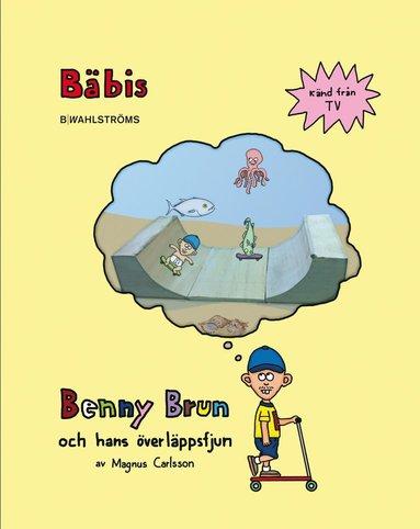 bokomslag Benny Brun och hans överläppsfjun. Bäbis