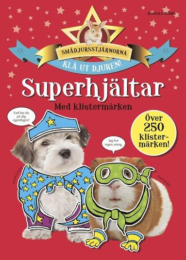 bokomslag Superhjältar med klistermärken
