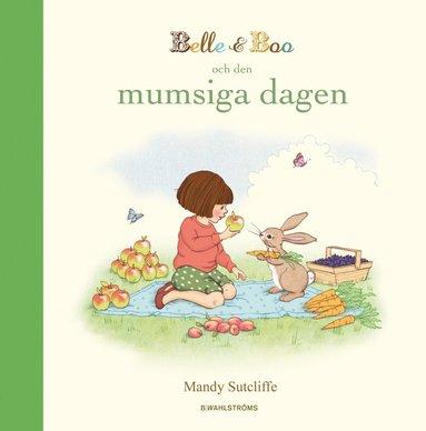 bokomslag Belle & Boo och den mumsiga dagen