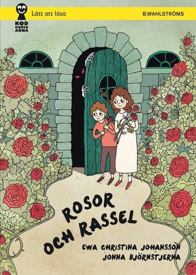 bokomslag Rosor och rassel