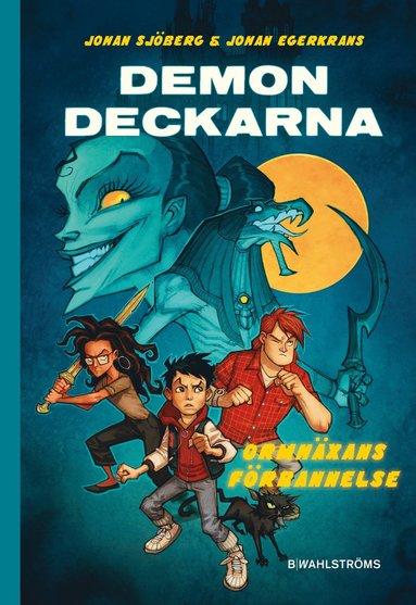 bokomslag Demondeckarna - Ormhäxans förbannelse