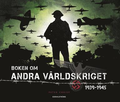 bokomslag Boken om andra världskriget 1939-1945