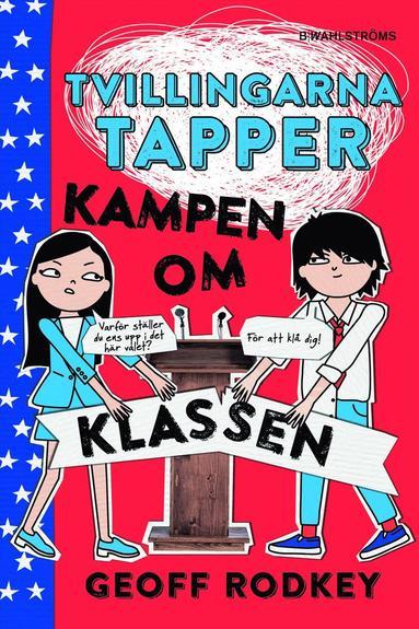 bokomslag Tvillingarna Tapper. Kampen om klassen