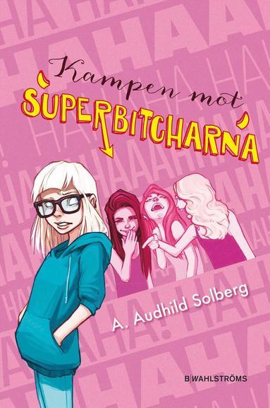 bokomslag Kampen mot superbitcharna