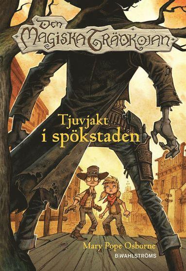 bokomslag Tjuvjakt i spökstaden