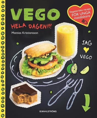 bokomslag Vego hela dagen!!!