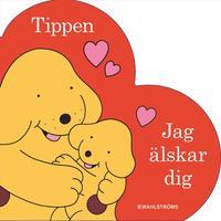 bokomslag Tippen. Jag älskar dig