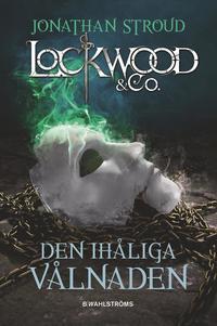 Den ihåliga vålnaden - Lockwood & Co.