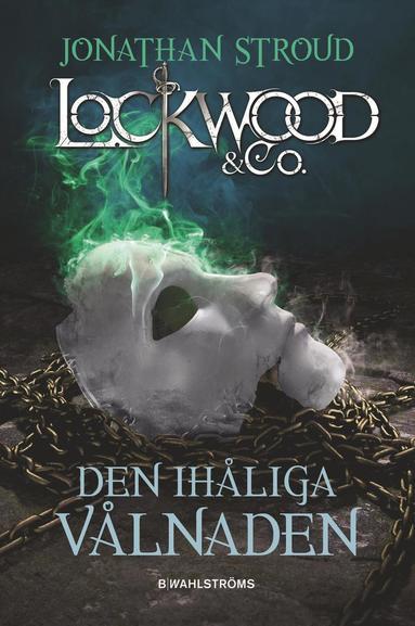 bokomslag Den ihåliga vålnaden - Lockwood & Co.