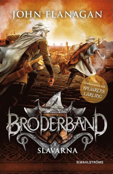 bokomslag Broderband 4. Slavarna