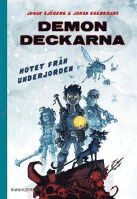 bokomslag Hotet från underjorden