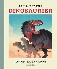 bokomslag Alla tiders dinosaurier