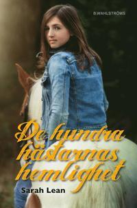 bokomslag De hundra hästarnas hemlighet