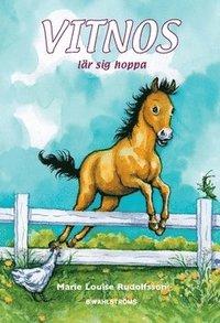 bokomslag Vitnos lär sig hoppa