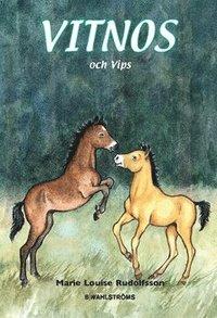 bokomslag Vitnos och Vips