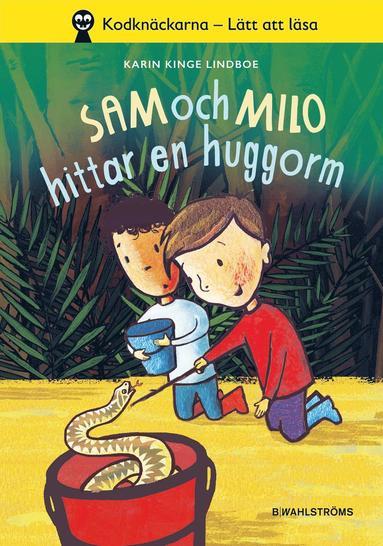 bokomslag Sam och Milo hittar en huggorm