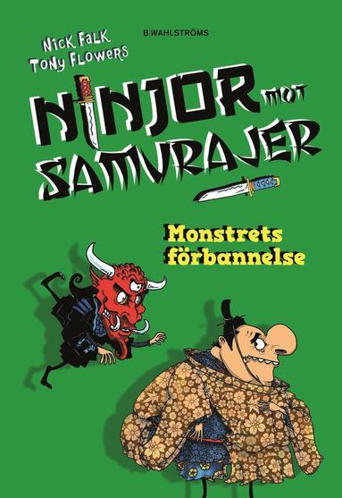 bokomslag Ninjor mot samurajer. Monstrets förbannelse