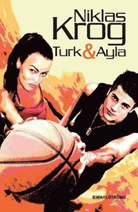 bokomslag Turk & Ayla