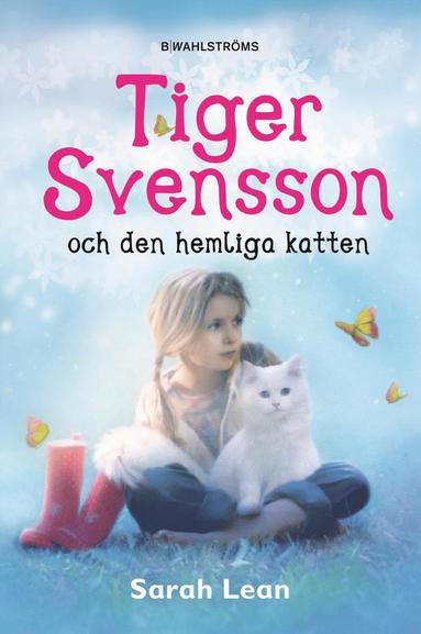 bokomslag Tiger Svensson och den hemliga katten