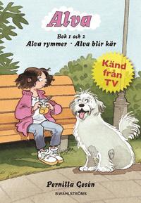 bokomslag Alva rymmer ; Alva blir kär
