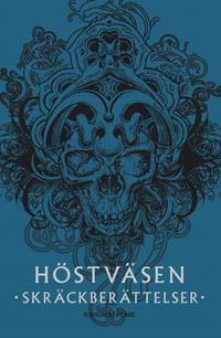 bokomslag Höstväsen : skräckberättelser