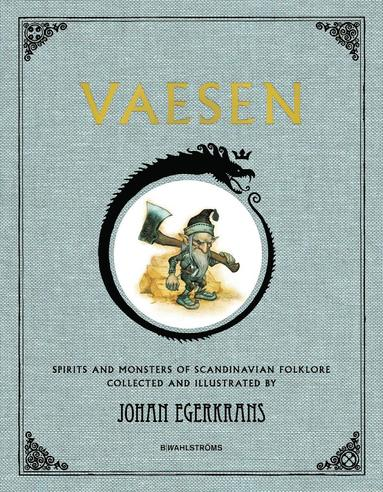 bokomslag Vaesen : spirits and monsters of scandinavian folklore