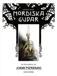 bokomslag Skisser från Nordiska gudar : en målarbok av Johan Egerkrans