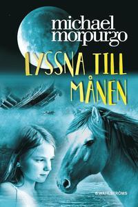 bokomslag Lyssna till månen