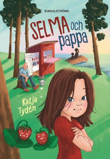 bokomslag Selma och pappa