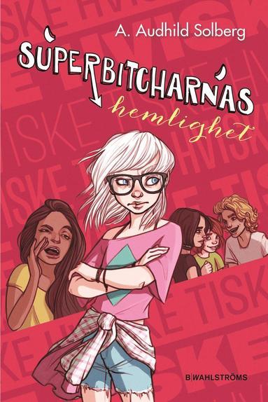 bokomslag Superbitcharnas hemlighet